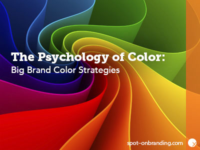 The Psychology of Color: Big Brand Color Strategies